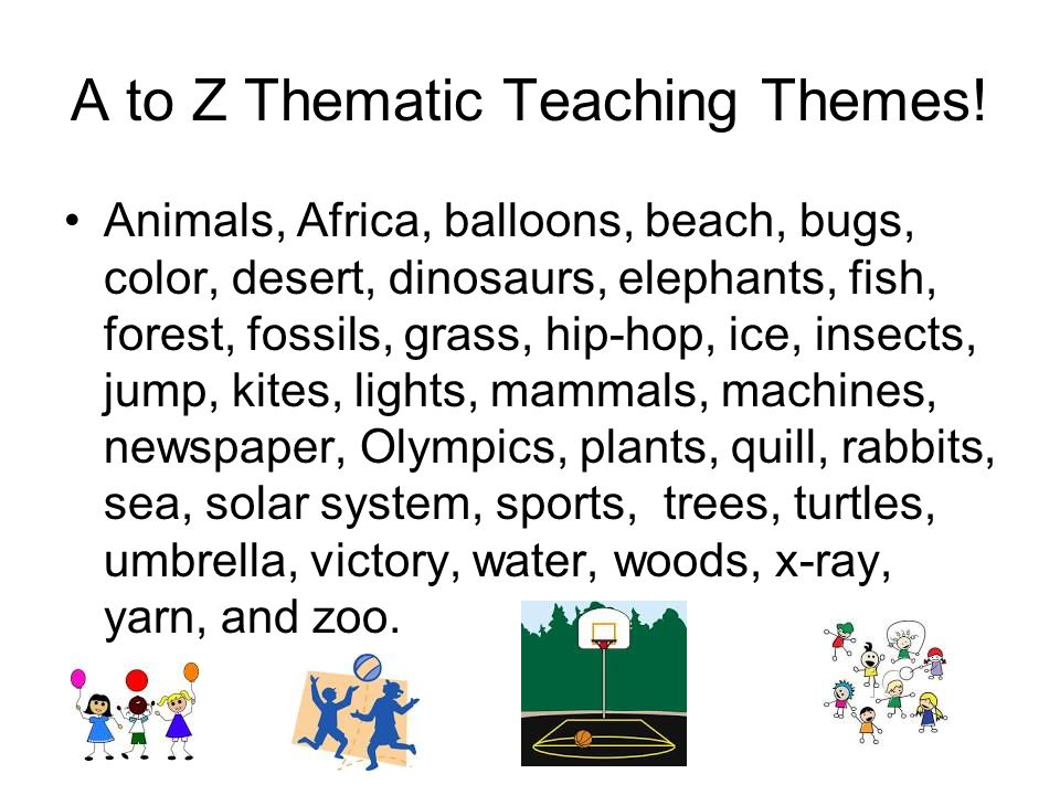 A to Z Thematic Teaching Themes.