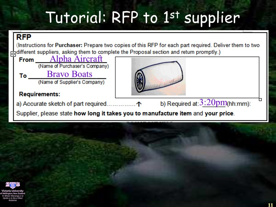 11 Tutorial: RFP to 1 st supplier Alpha Aircraft Bravo Boats 3:20pm