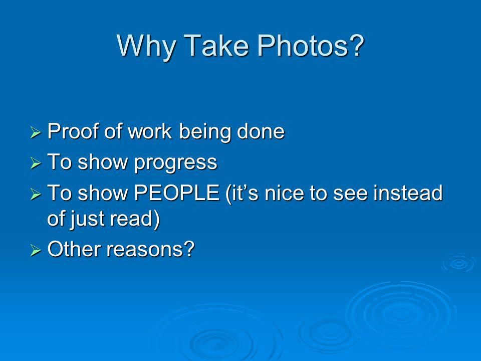 Why Take Photos.