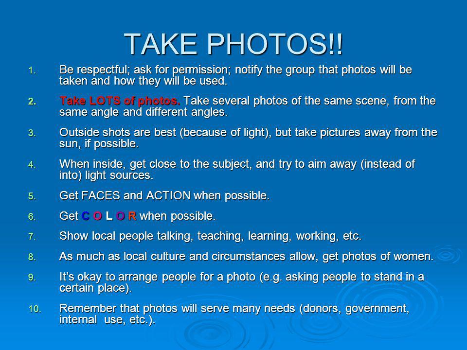 TAKE PHOTOS!. 1.