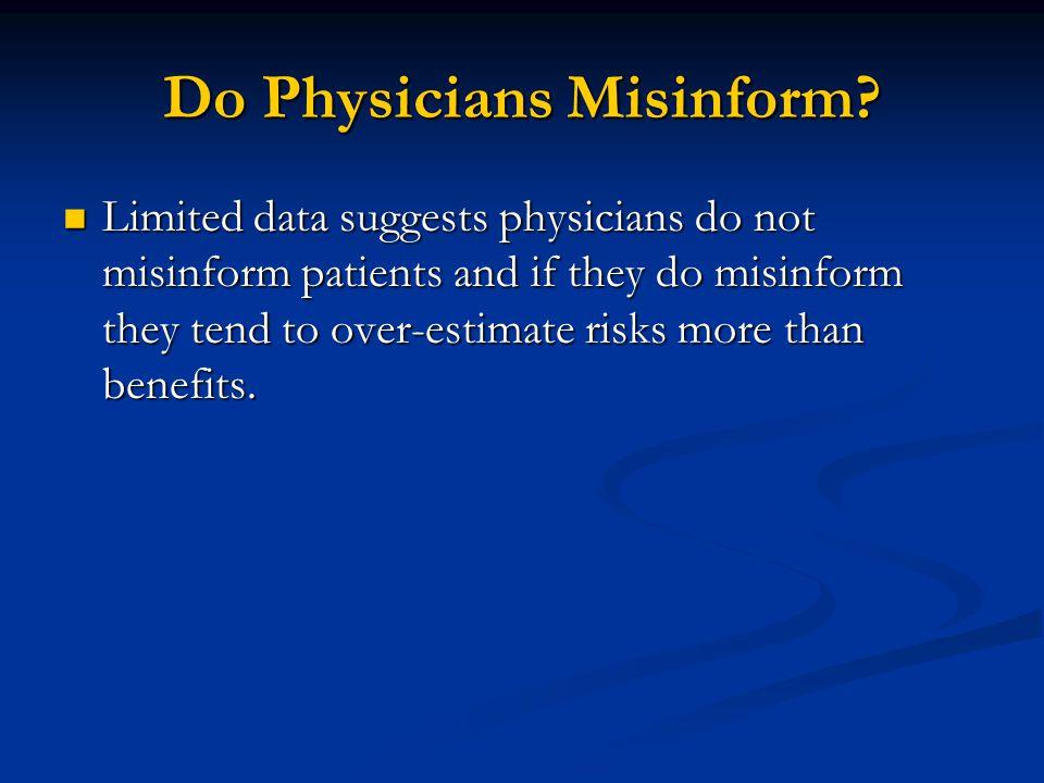Do Physicians Misinform.