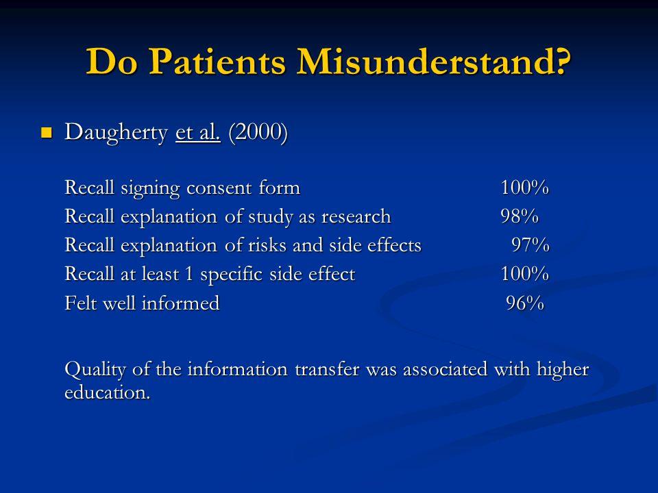 Do Patients Misunderstand. Daugherty et al. (2000) Daugherty et al.