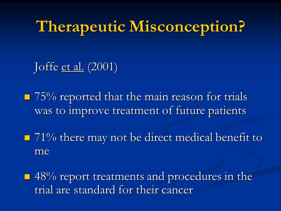 Therapeutic Misconception. Joffe et al.