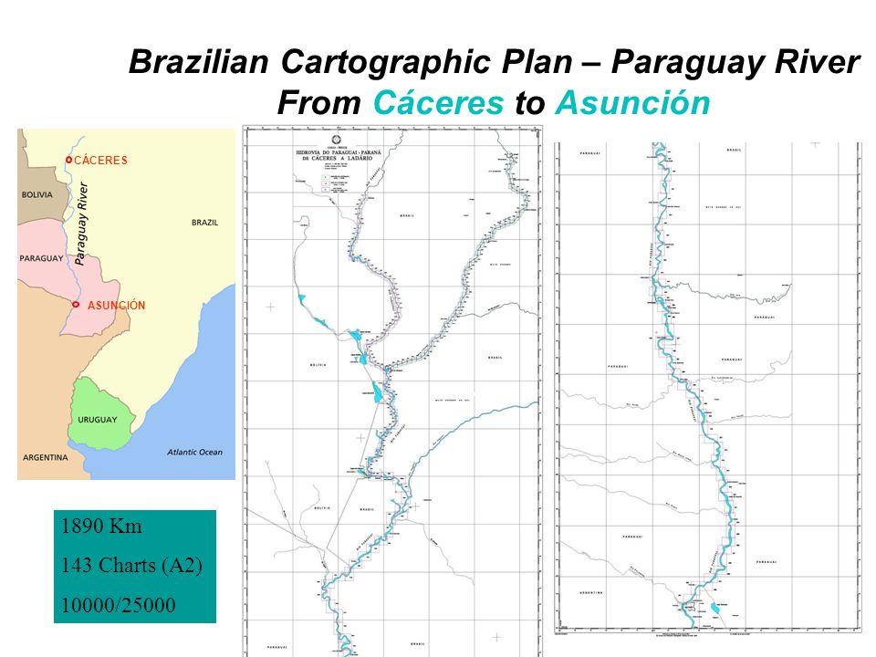 Brazilian Cartographic Plan – Paraguay River From Cáceres to Asunción CÁCERES ASUNCIÓN 1890 Km 143 Charts (A2) 10000/25000