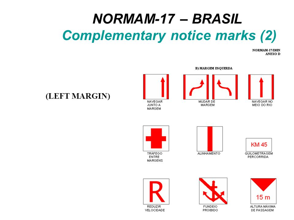 NORMAM-17 – BRASIL Complementary notice marks (3) (BOTH MARGINS)