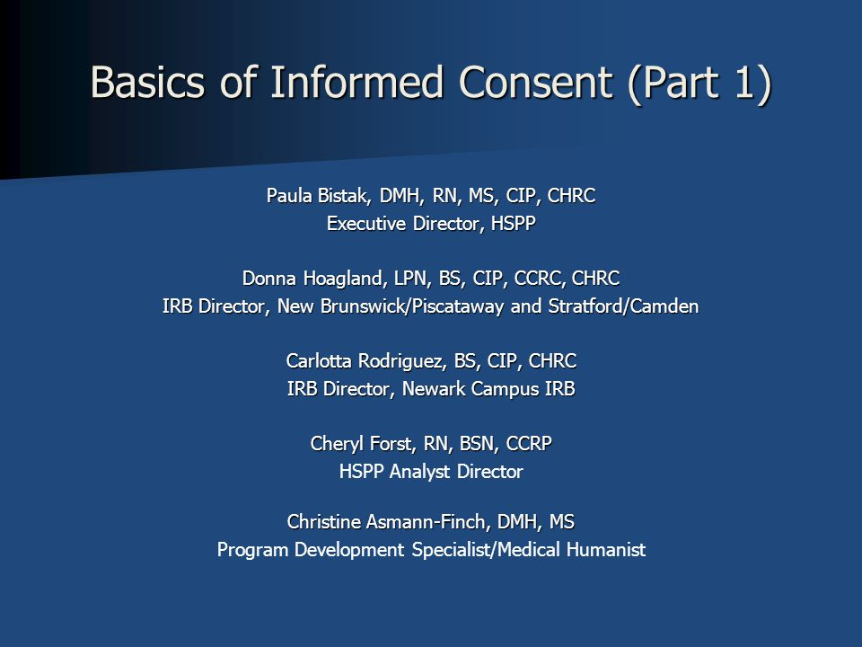 Strive for the BEST Informed Consent It starts with you .
