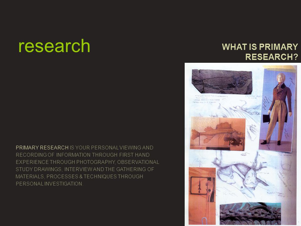 WHAT IS PRIMARY RESEARCH.