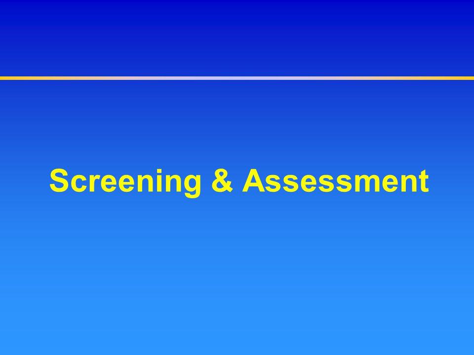 Screening & Assessment