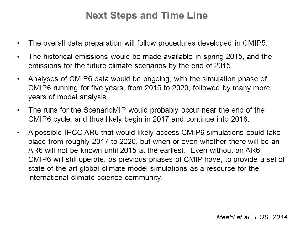The overall data preparation will follow procedures developed in CMIP5. The historical emissions would be made available in spring 2015, and the emiss