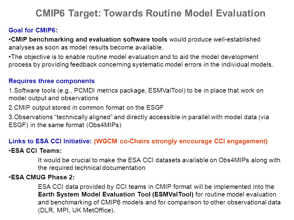 Goal for CMIP6: CMIP benchmarking and evaluation software tools would produce well-established analyses as soon as model results become available. The