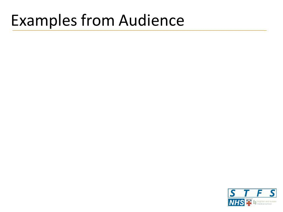 Examples from Audience