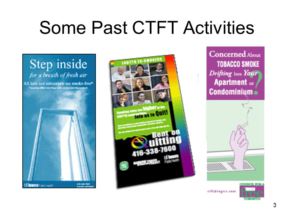 3 Some Past CTFT Activities