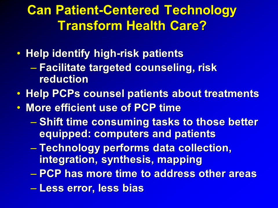 Can Patient-Centered Technology Transform Health Care.