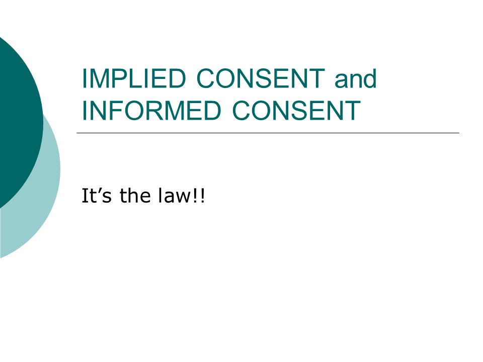 What is Implied Consent.