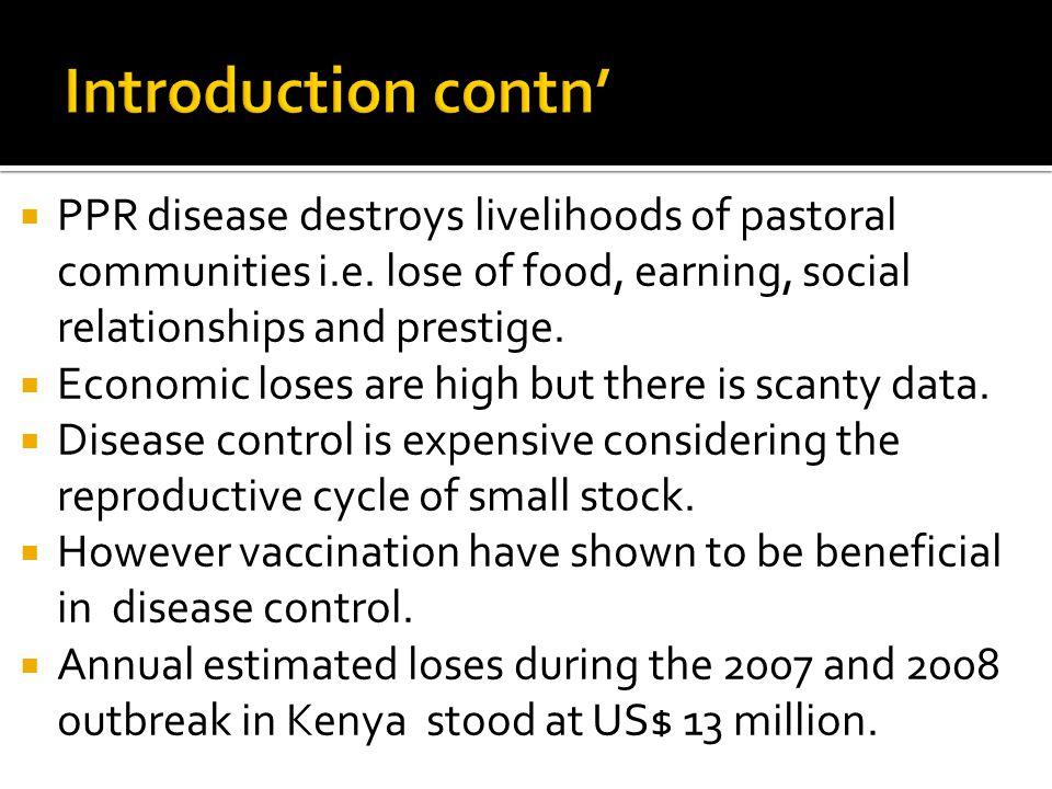  PPR disease destroys livelihoods of pastoral communities i.e.