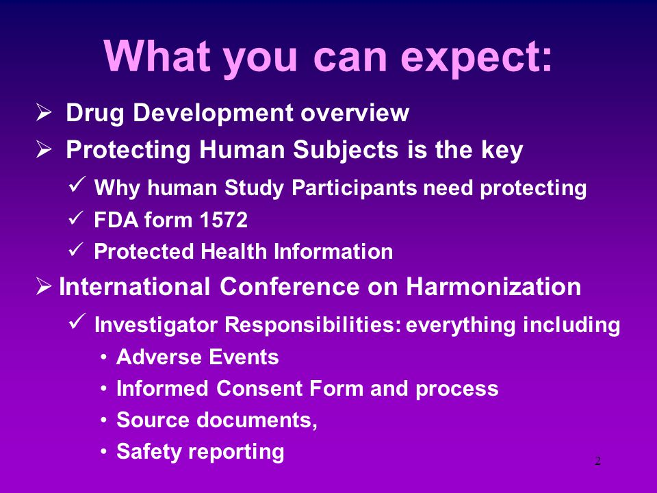 1 Protection of Human Research Subjects: A Key Investigator Responsibility Charles H. Pierce, MD, PhD, CPI