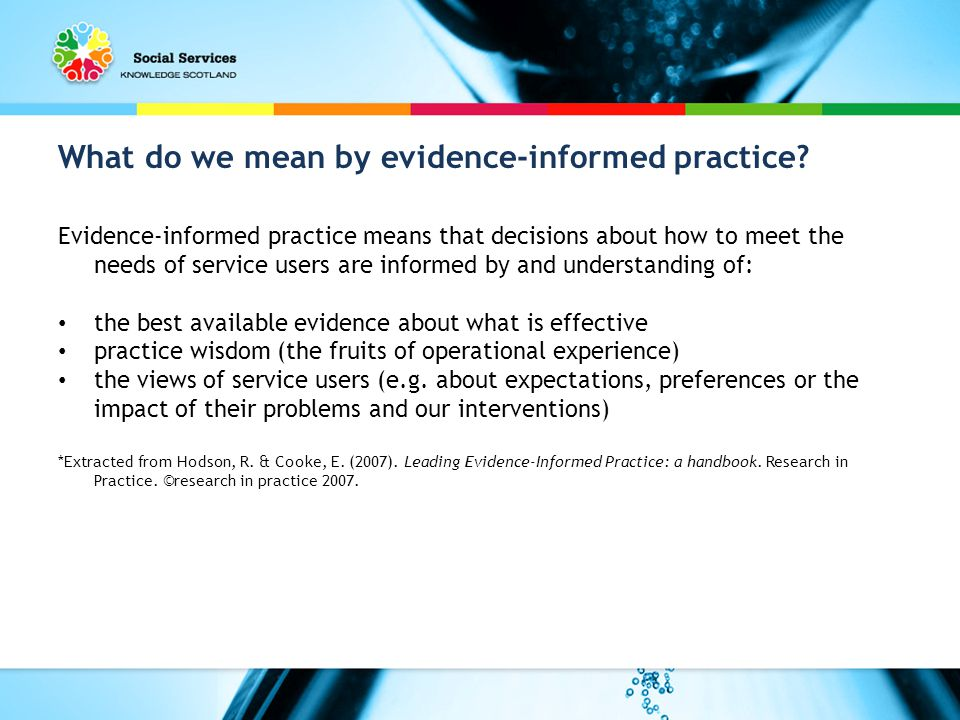 What do we mean by evidence-informed practice.