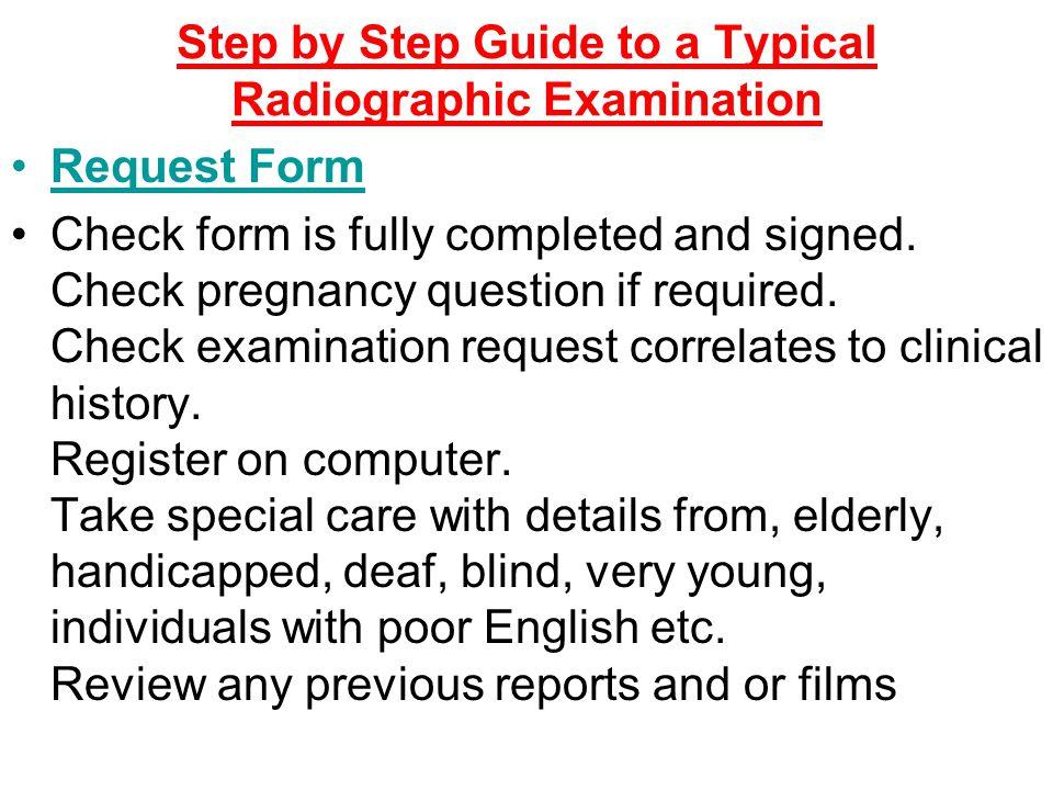 Request form + Patient.Confirm details of patient and examination.