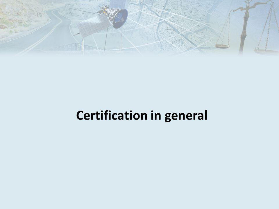 Certification in general