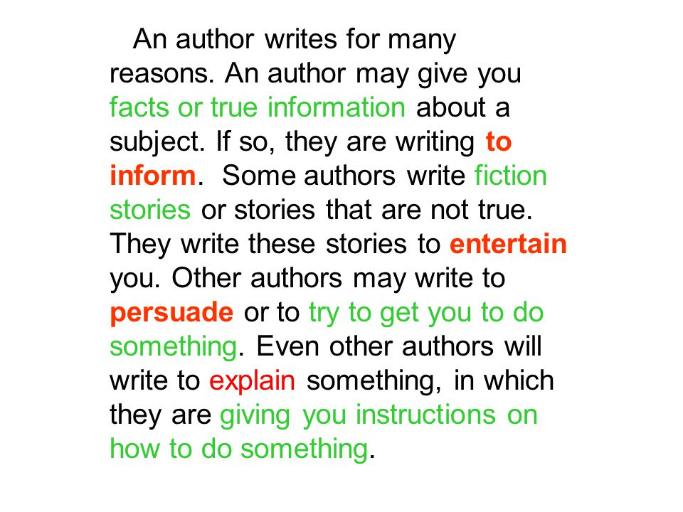 An author writes for many reasons.