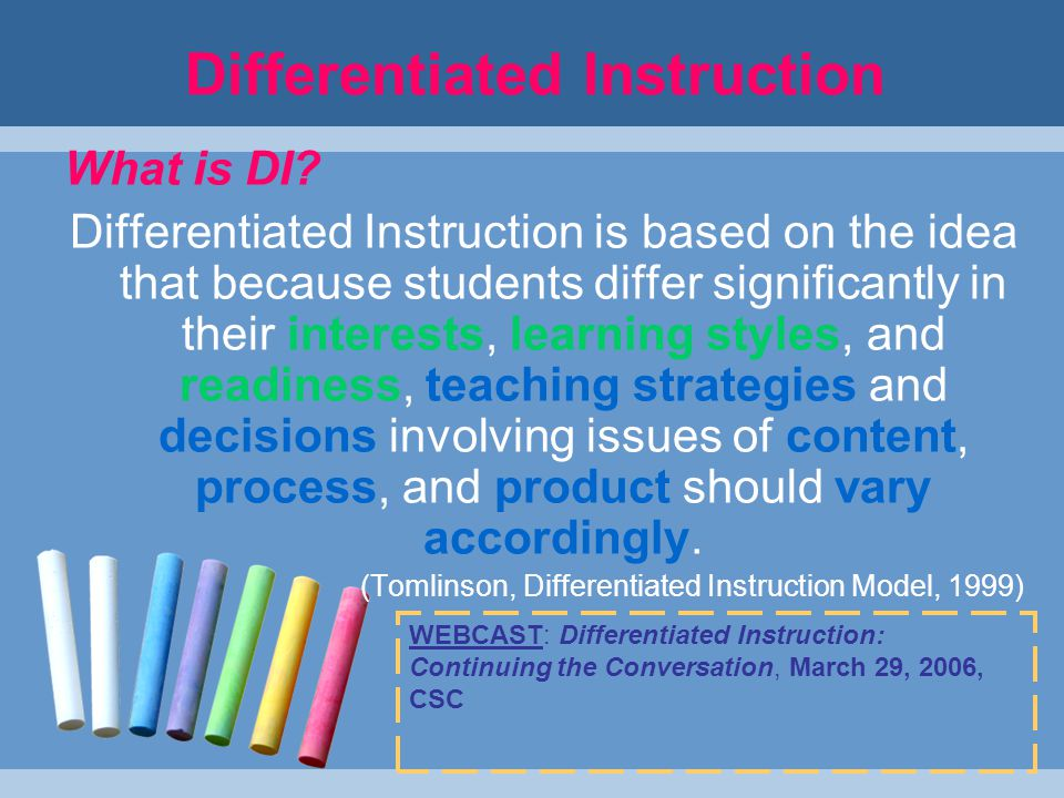 Differentiated Instruction What is DI.