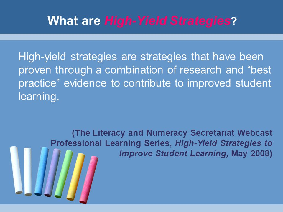 What are High-Yield Strategies .
