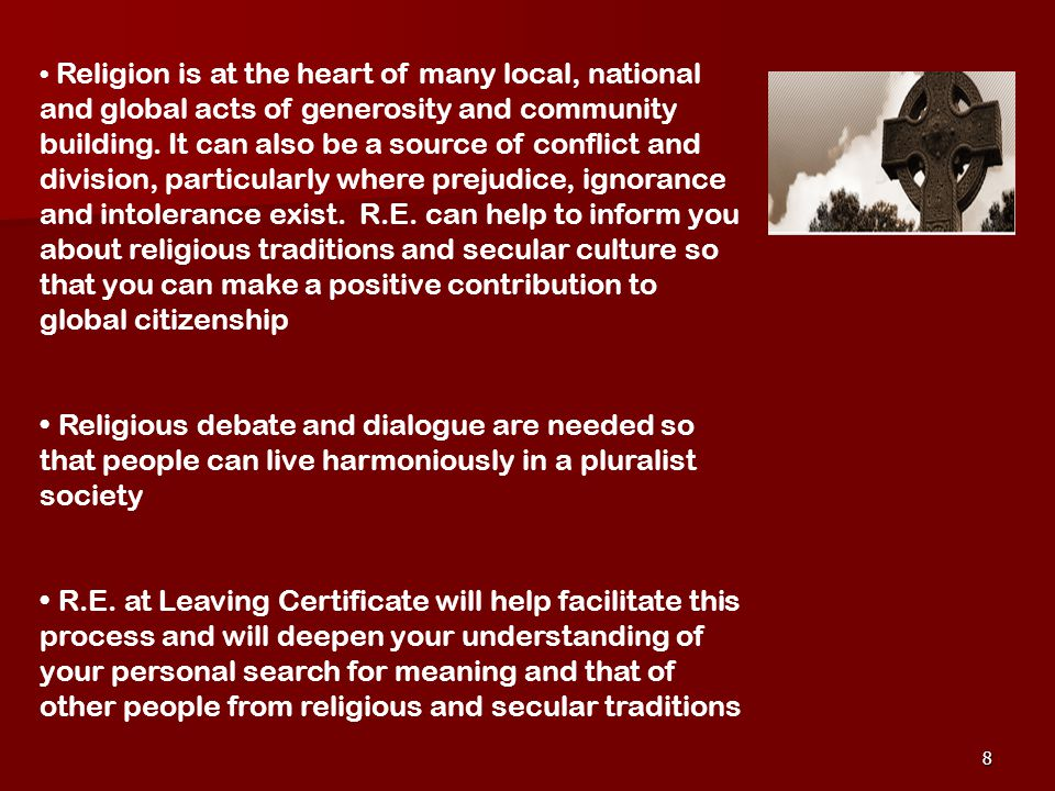 8 Religion is at the heart of many local, national and global acts of generosity and community building.