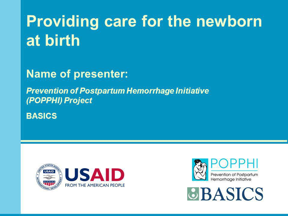 Return demonstration of essential newborn care at birth