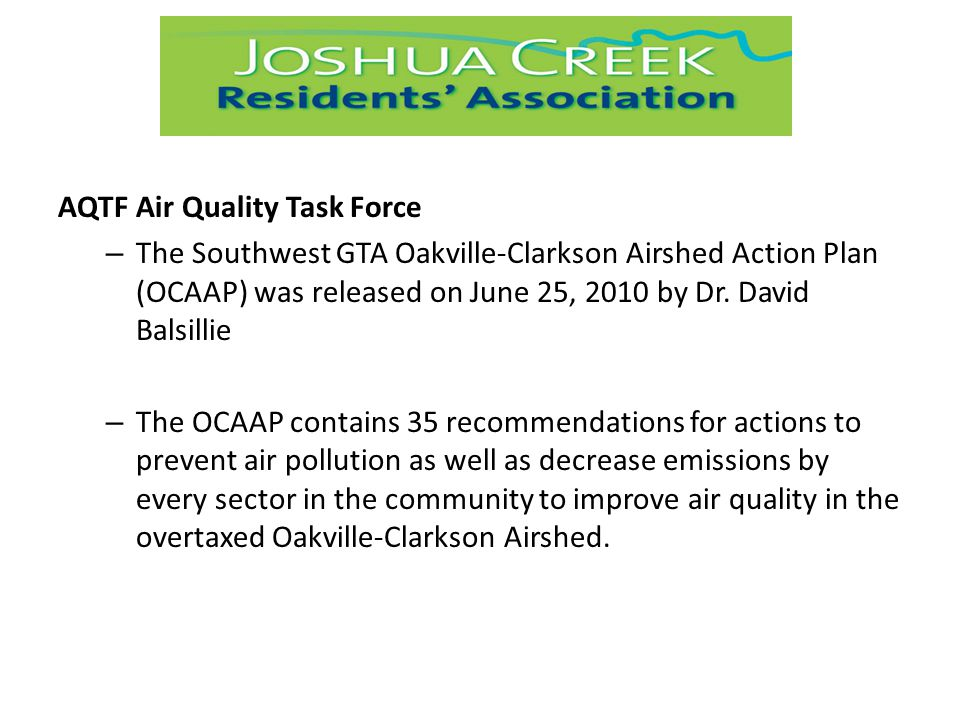 AQTF Air Quality Task Force – The Southwest GTA Oakville-Clarkson Airshed Action Plan (OCAAP) was released on June 25, 2010 by Dr.