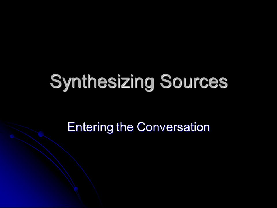 Synthesizing Sources Entering the Conversation