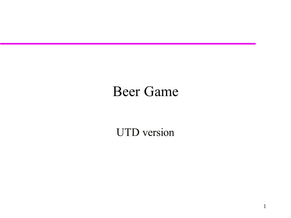 1 Beer Game UTD version