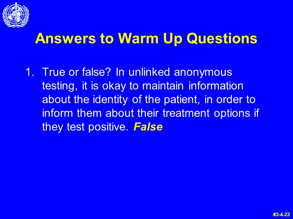 Answers to Warm Up Questions 1.True or false.