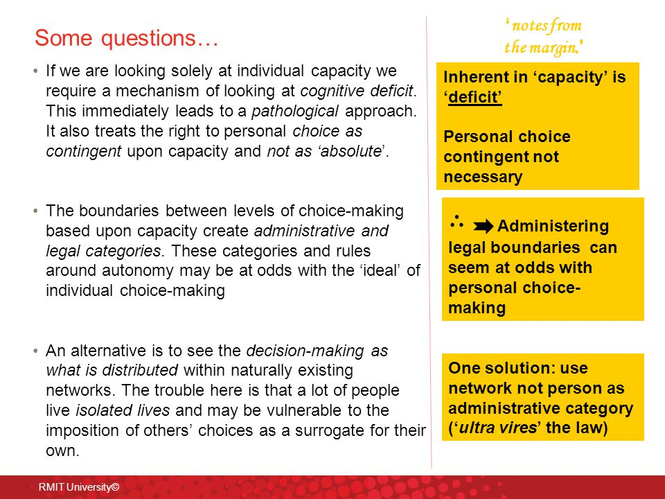 Some questions… If we are looking solely at individual capacity we require a mechanism of looking at cognitive deficit.