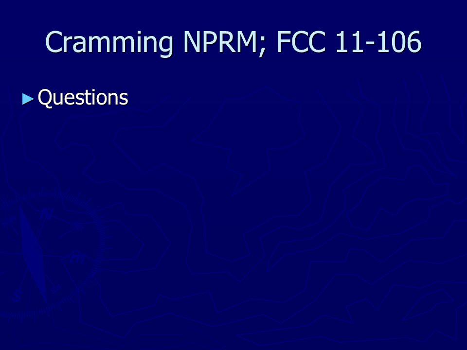 Cramming NPRM; FCC 11-106 ► Questions