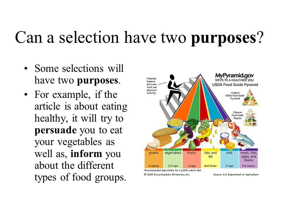 Can a selection have two purposes.Some selections will have two purposes.