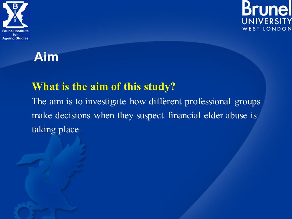 Aim What is the aim of this study.