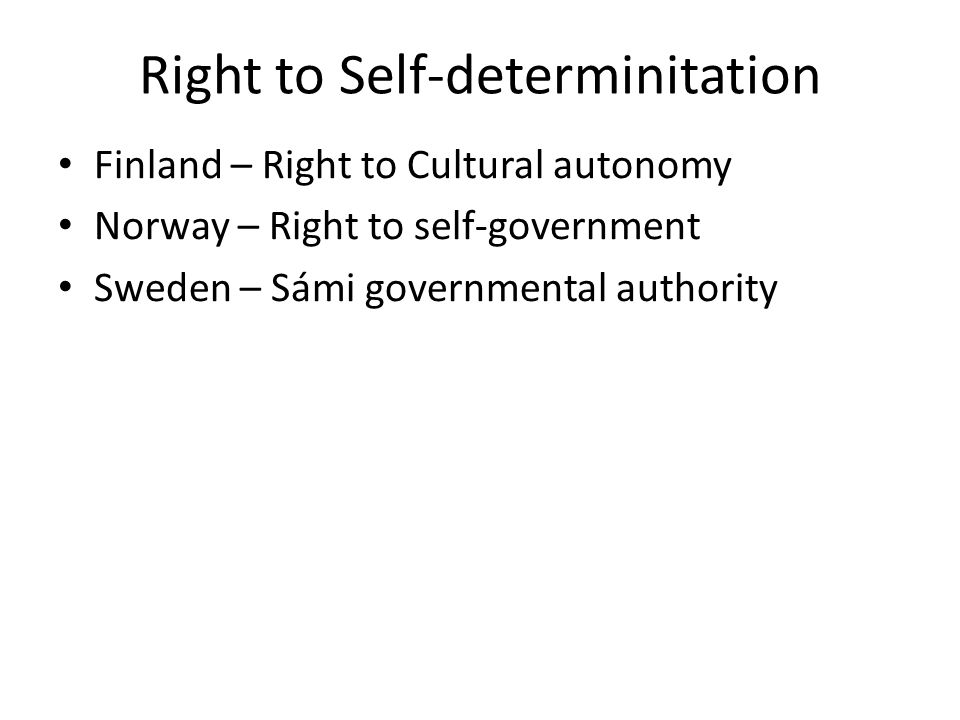 Free, prior and informed consent Due to the Finnish constitution the Finnish authorities have consult the Sámi Parliament in all matters that's concerns the Sámi people.