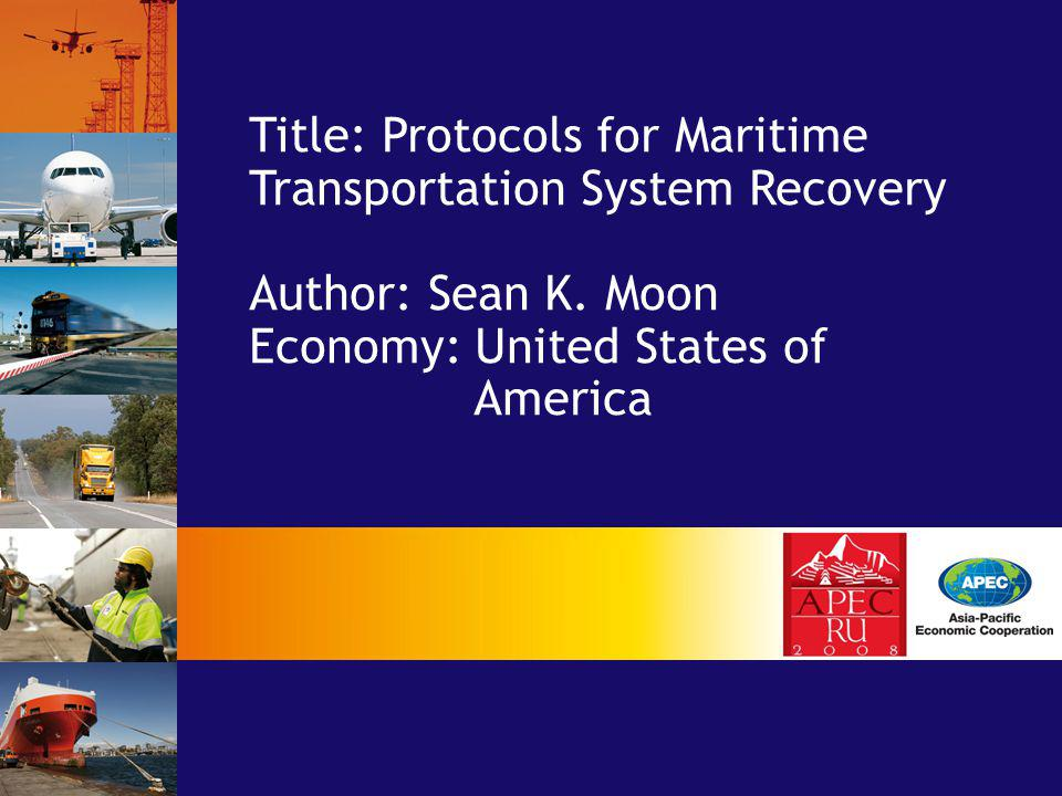 Title: Protocols for Maritime Transportation System Recovery Author: Sean K.