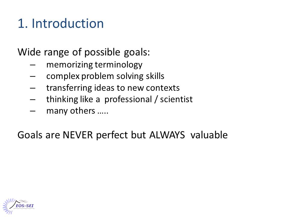 Recap 1 - Values of explicit learning goals: Students: Define what they should be learning, and why.