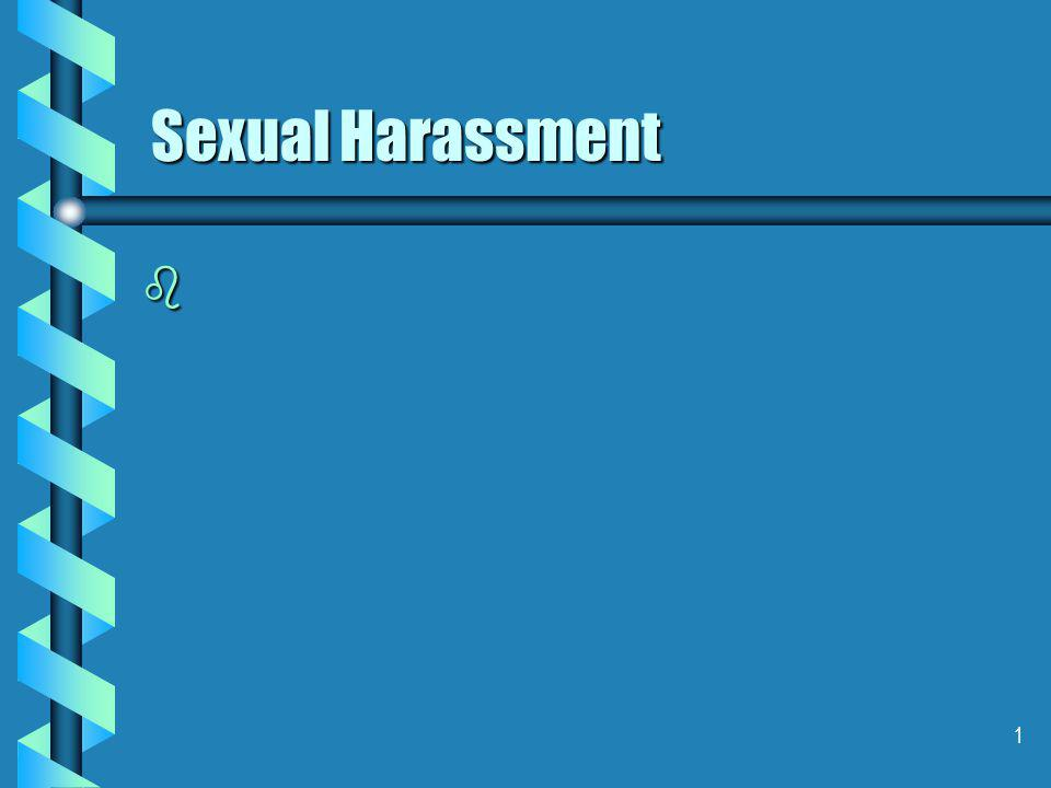 1 Sexual Harassment b