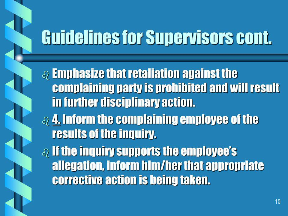 10 Guidelines for Supervisors cont.