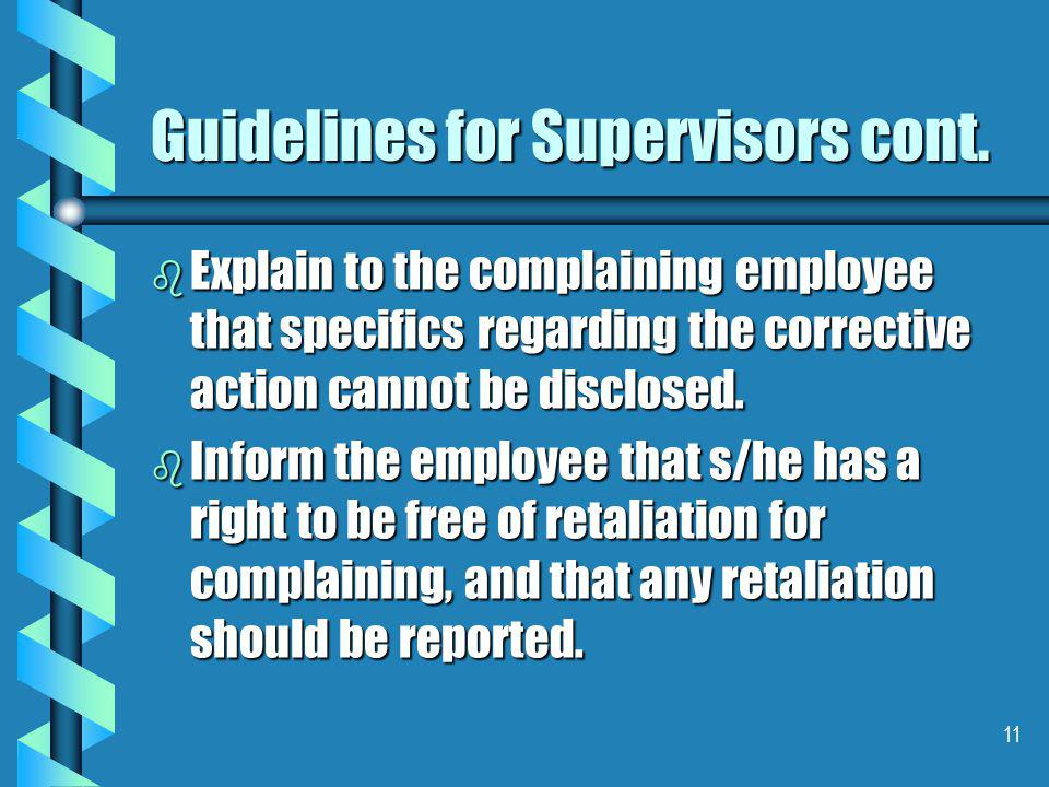 11 Guidelines for Supervisors cont.