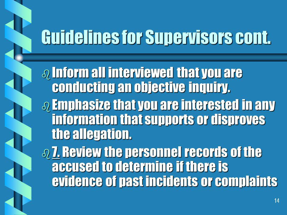 14 Guidelines for Supervisors cont.