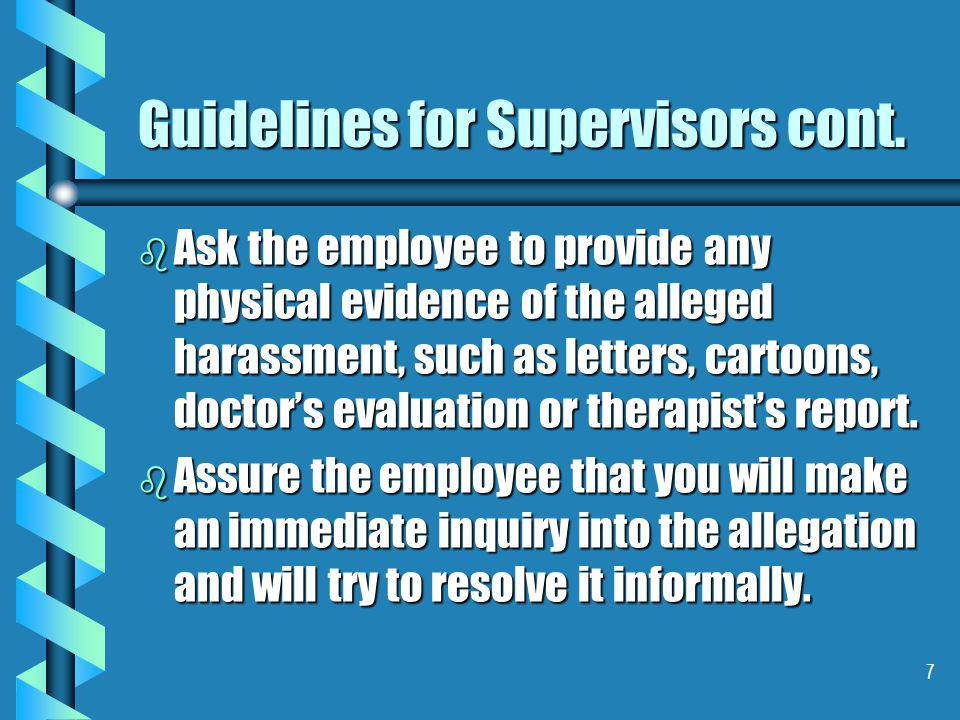 7 Guidelines for Supervisors cont.