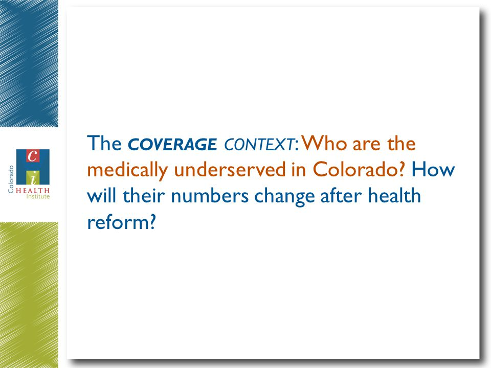 What was the insurance status of Coloradans pre-health reform (2008-09).