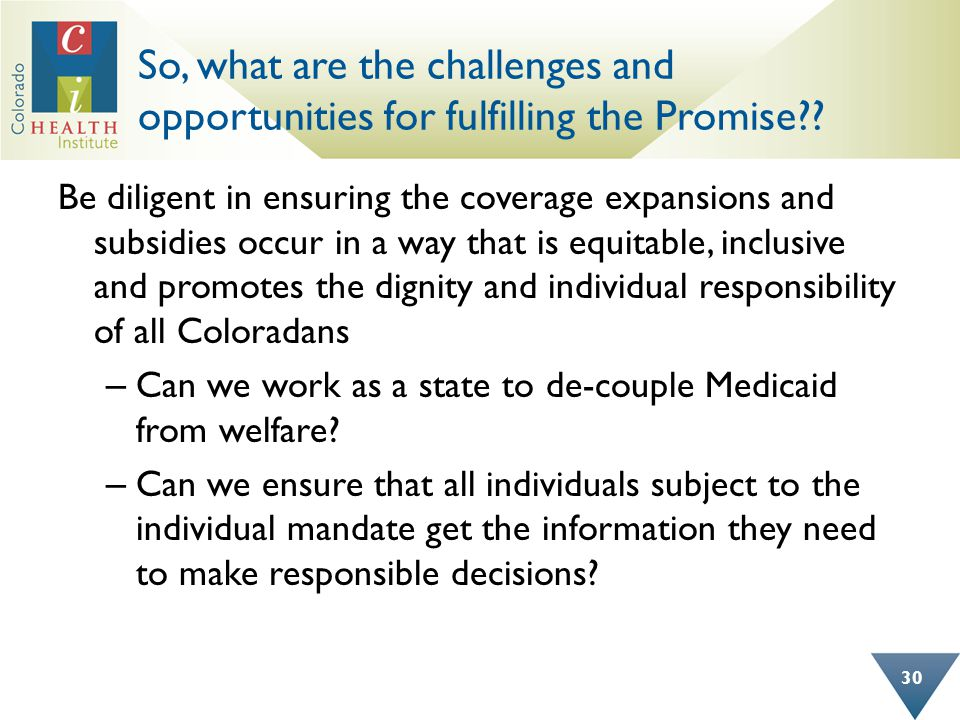 So, what are the challenges and opportunities for fulfilling the Promise .