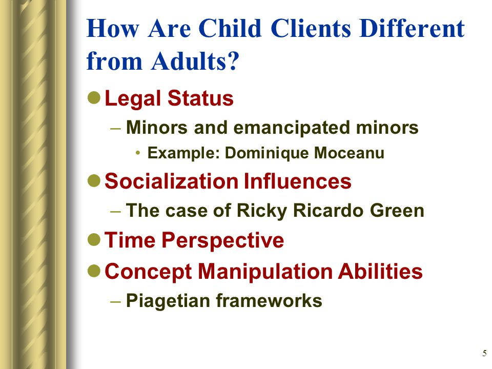 5 How Are Child Clients Different from Adults.