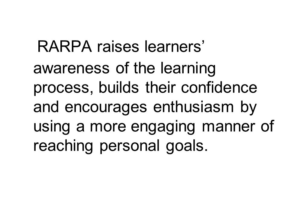 RARPA is good educational practice The five elements of the staged process are mapped to the key questions of the Common Inspection Framework (CIF).