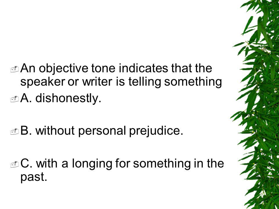  A ( forgiving, critical, matter-of-fact) ___________ tone reveals no personal feeling.