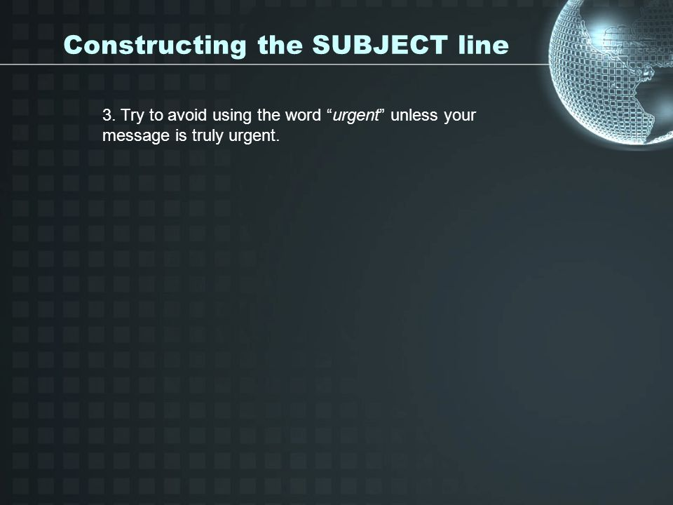 Constructing the SUBJECT line 3.